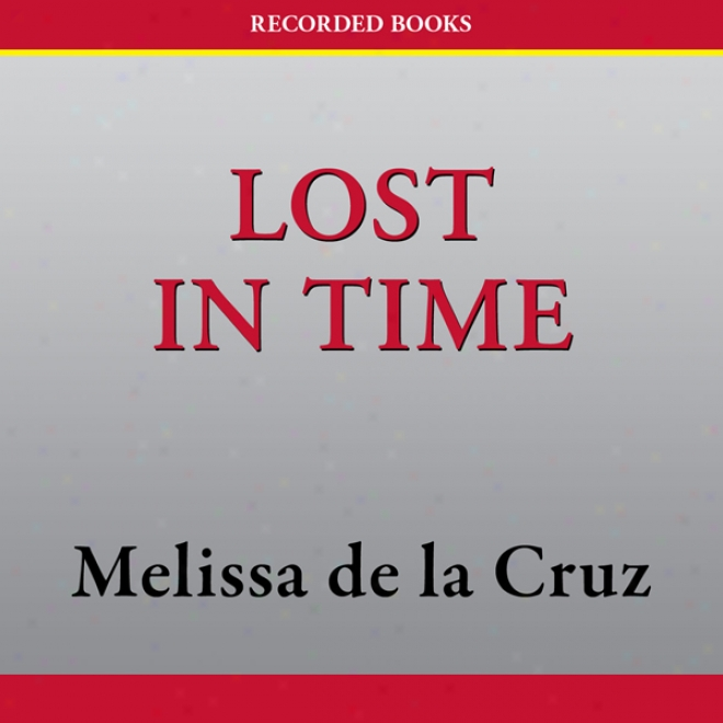 Lost In Time: Ble Bloods, Book 6 (unabridged)