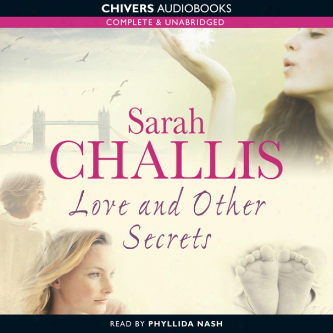 Love And Other Secrets (unabridged)