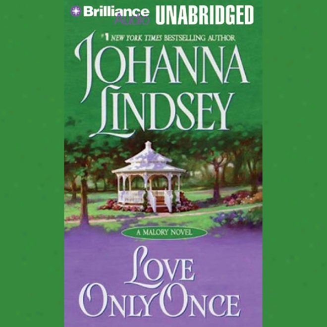 Love Only Once: A Malory Novel (unabridged)
