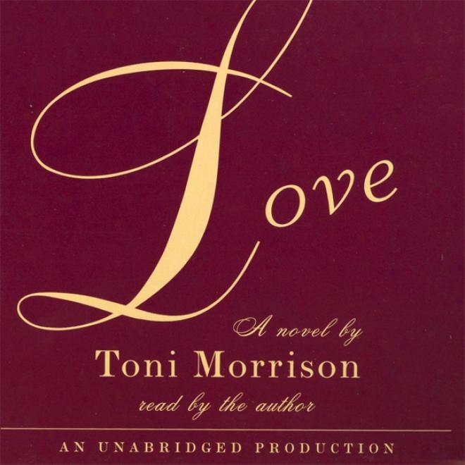 Love (unabridged)