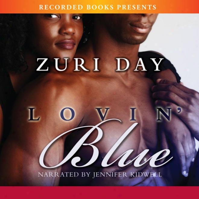 Lovin Blue (unabridged)