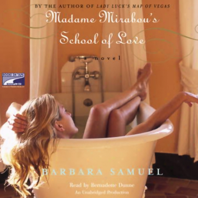 Madame Mirabou's School Of Love (unabridged)