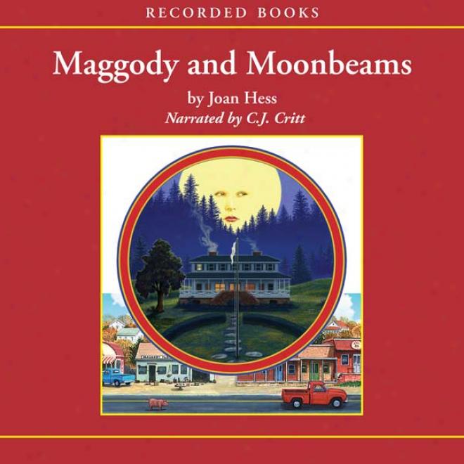 Maggody And Moonbeams (unabridged)