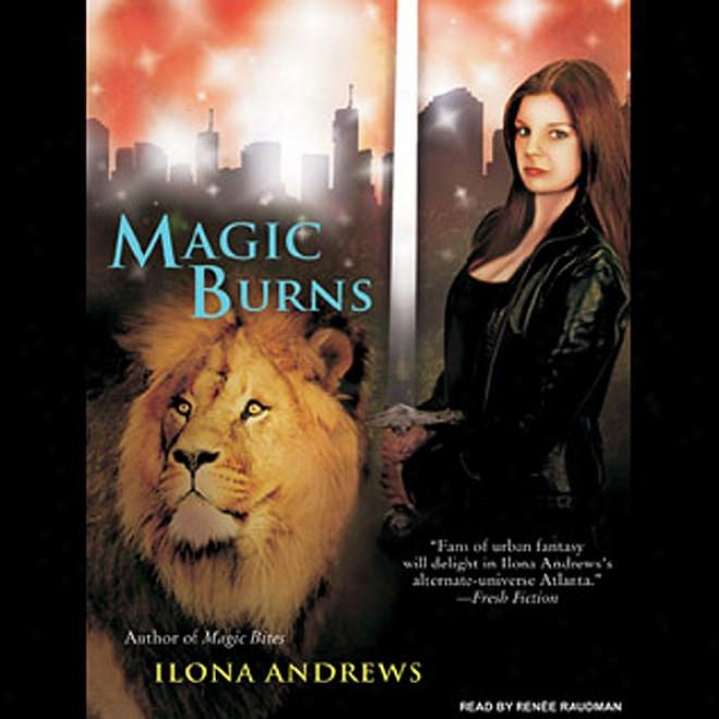 Magic Burns: Kate Daniels, Book 2 (unabridged)