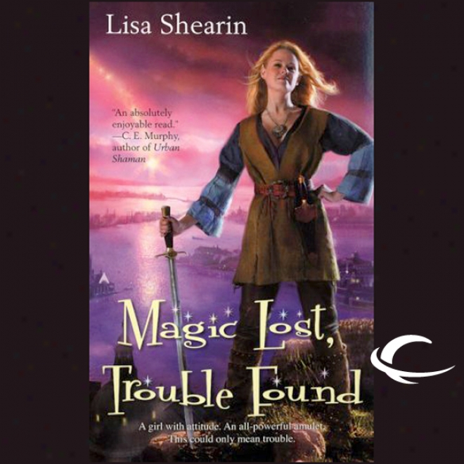 Sorcery Lost, Perplexity Found: Raine Benares, Book 1 (unabridged)