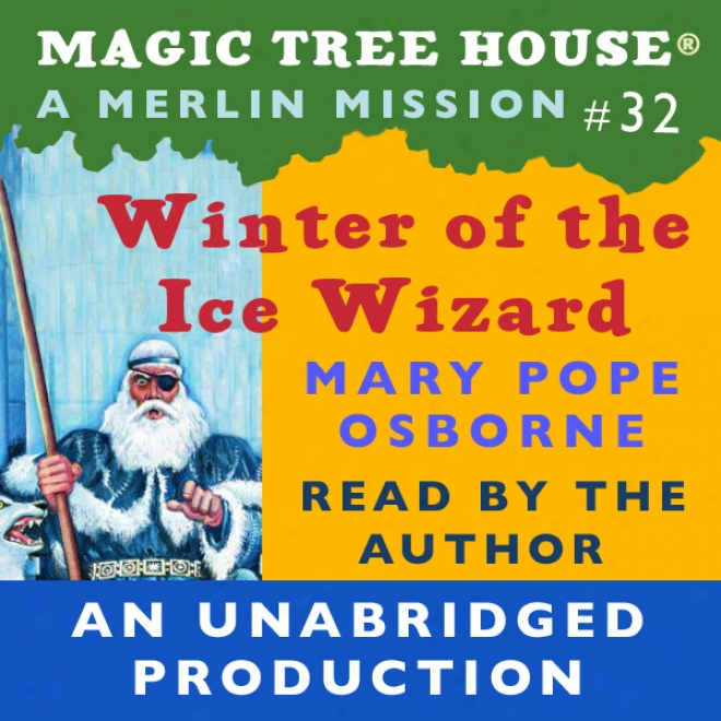 Magic Tree House, Book 32: Winter Of The Coat  Wizard (unabridged)