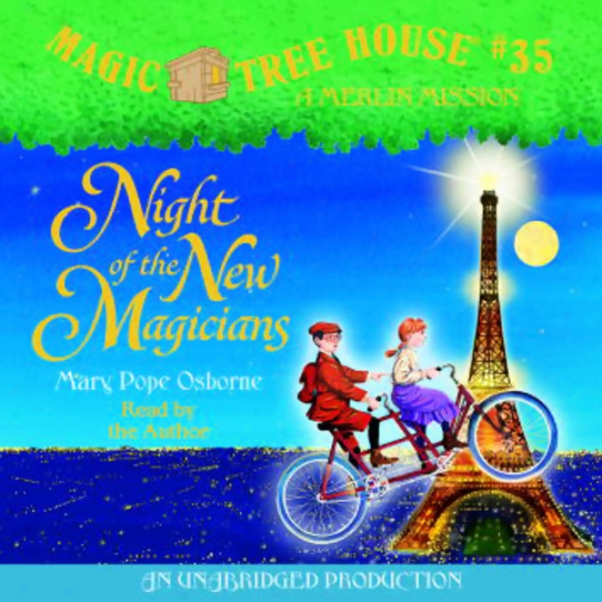 Magic Tree House, Work 35: Night Of The New Magicians (unabridged)