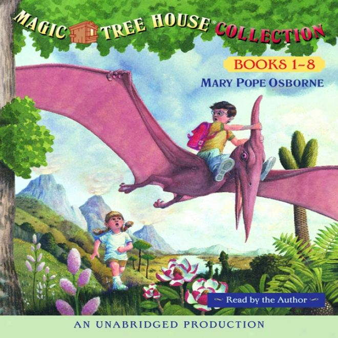 Magic Tree House Collection: Books 1-8 (unabridged)