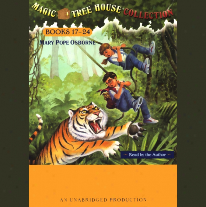 Magic Tree House Collection: Books 17-24 (unabridged)