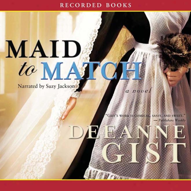 Maid To Match: A Nocel (unabridged)