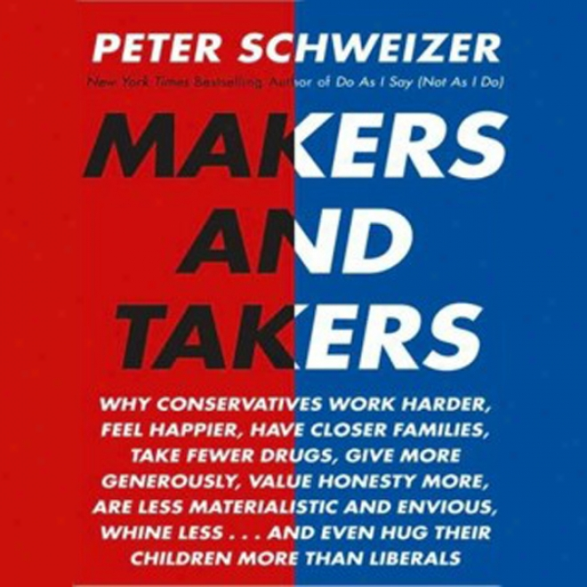 Makers And Takers (unabridged)