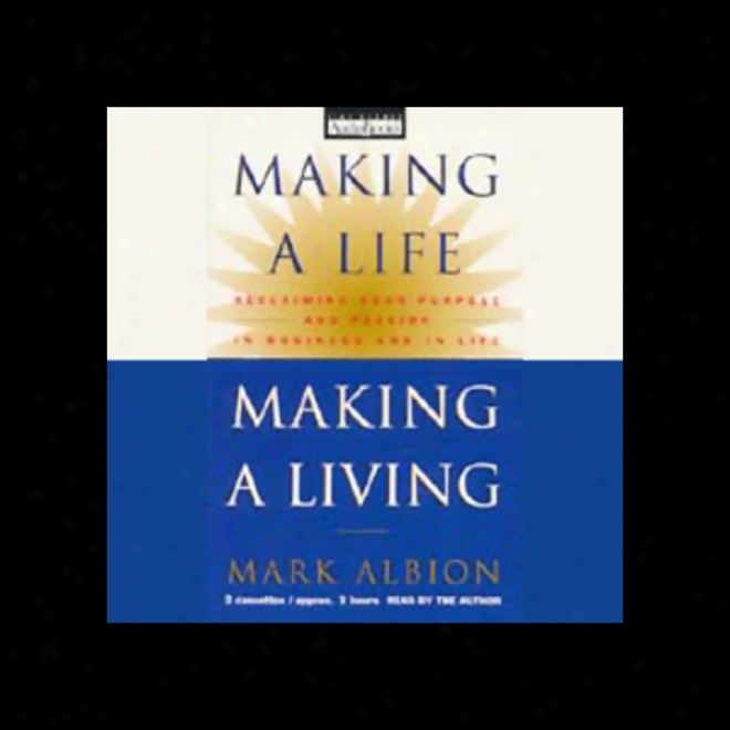 Making A Life, Workmanship A Living