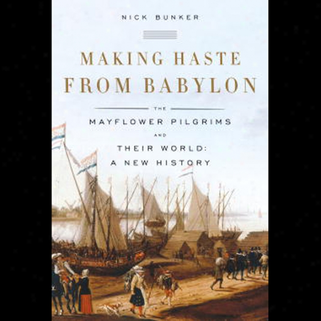 Making Haste From Babylon (unabridged)
