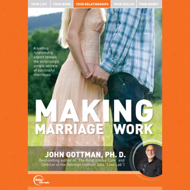 Making Marriage Work (live)