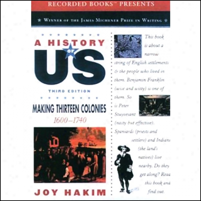 Making Thirteen Colonies: A Account Of Us, Book 2 (unabridged)