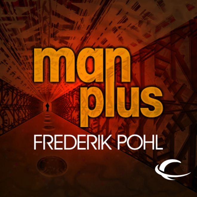 Man Plus (unabridged)