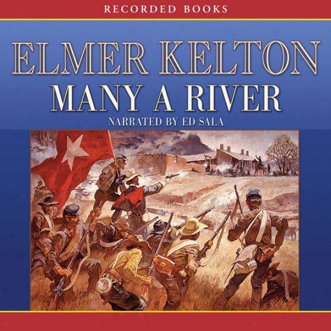 Many A River (unabridged)