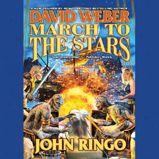 March To Tbe Stars: Prince Roger Series, Book 3 (unabridged)