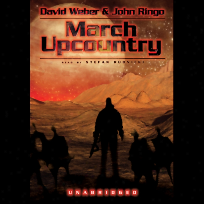 March Upcountry: Prince Roger Series, Book 1 (unabridged)
