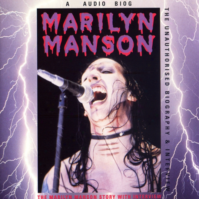 Marilyn Manson Story: A Rockview Audiobiography