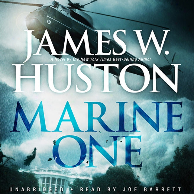 Marine One (unabridged)