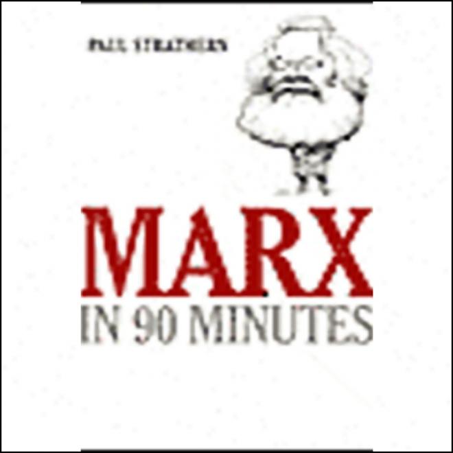 Marx In 90 Minutes (uhabridged)