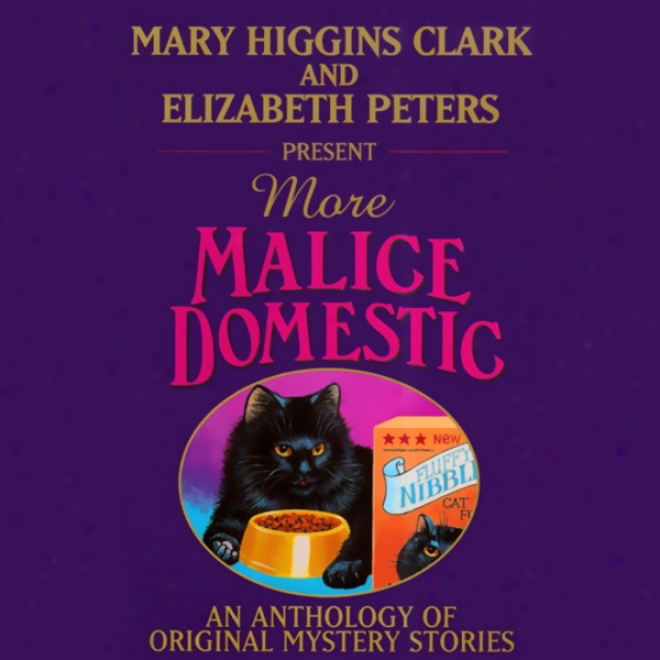 Mary Higgins Clark And Elizabeth PetersP resent More Malice Domestic (uhabridbed)
