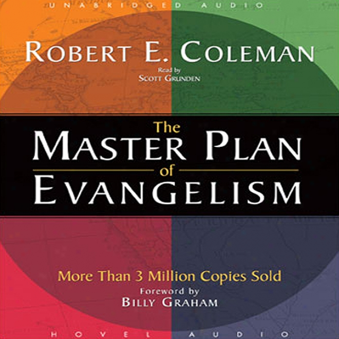 Master Plan Of Evangelism (unabridged)