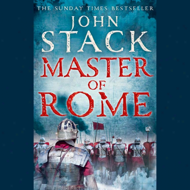 Masters Of The Sea  -  Matser Of Rome (unabridged)