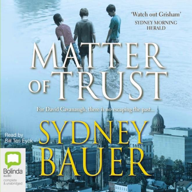 Matter Of Trust (unabridged)