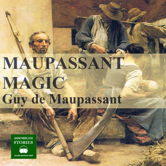 Maupassant Magic (unabridged)