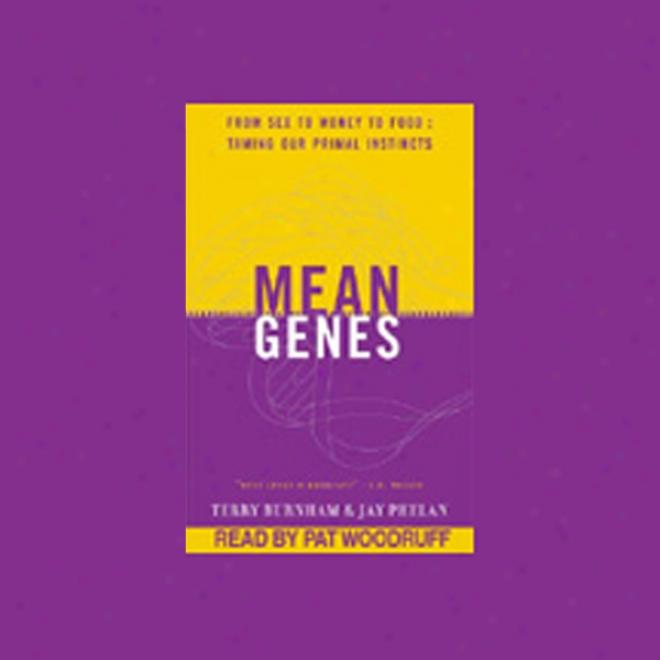 Mean Genes (unabridged)