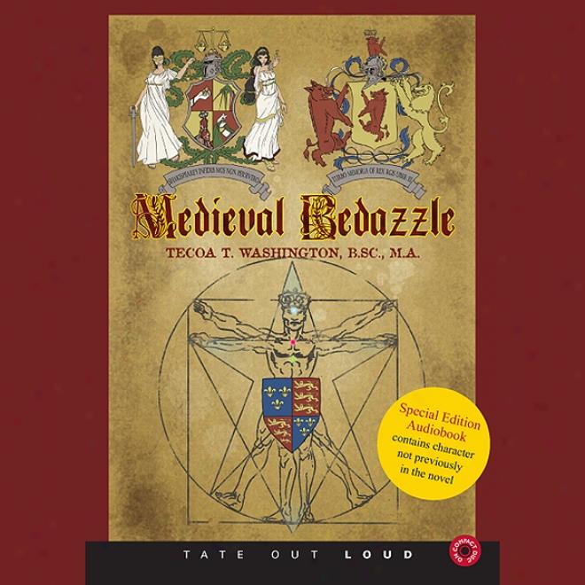 Medieval Bedazzle (unabridged)