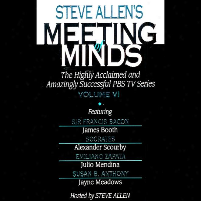 Meeting Of Minds Vi (unabridgde)