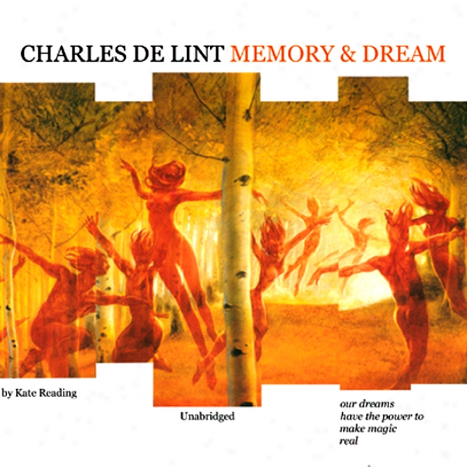 Memory And Dream (unabridged)