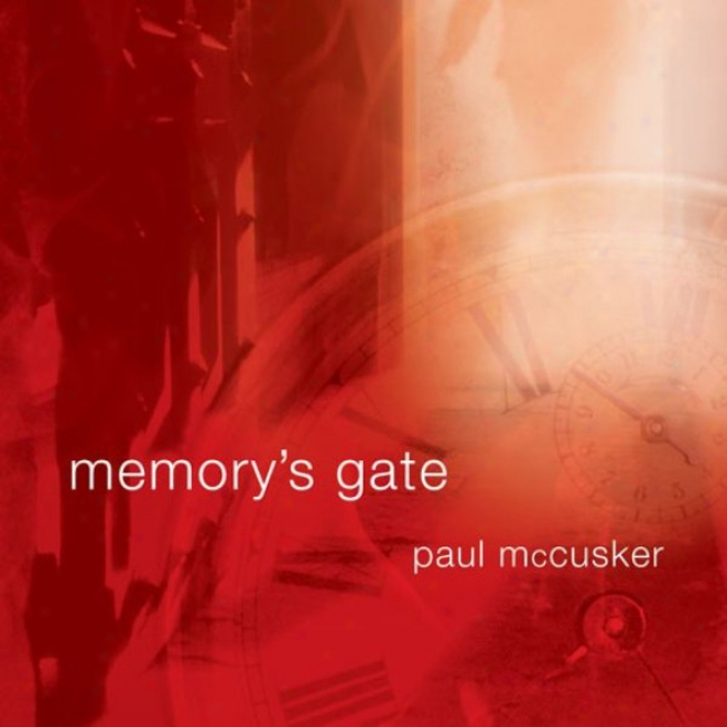 Memory'sG ate: Time Thriller Trilogy, Book 3 (unabridged)