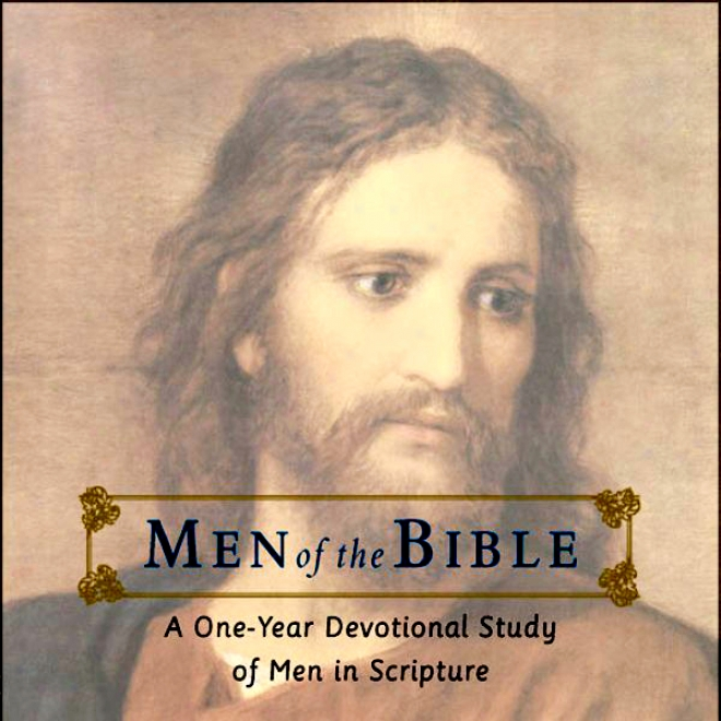 Men Of The Bible: A One-year Devotional Study Of Men In Scripture (unabridged)