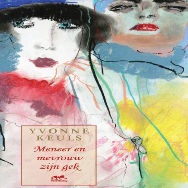 Meneer En Mevrouw Zijn Gek [mr. And Mrs. Love] (unabridged)