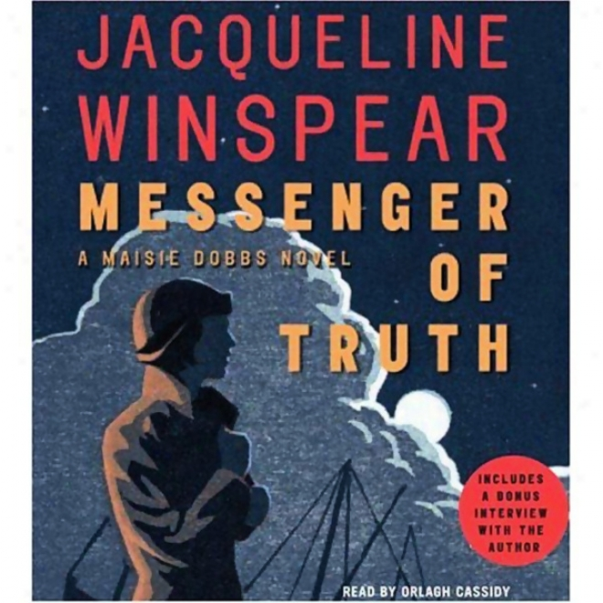 Messenger Of Truth: A Maisie Dobbs Novel (unabridged)