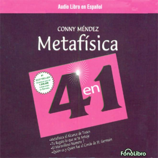 Metafisica 4 En 1: Volumen 1 [power Through Metaphysics]