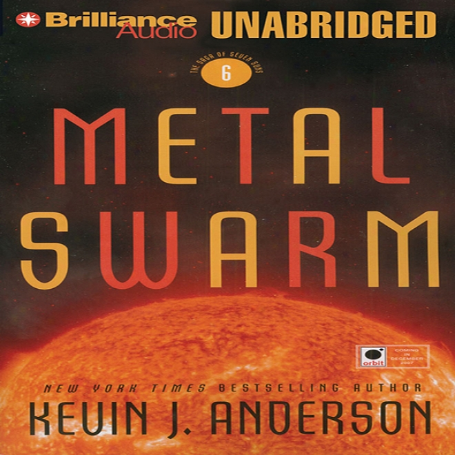 Metal Swarm: The Saga Of Seven Suns, Book 6 (unabridged)