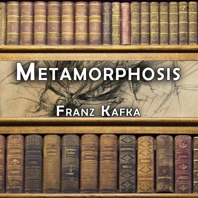 Metamorphosis (unabridged)