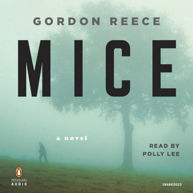 Mice: A Novel (unabridged)