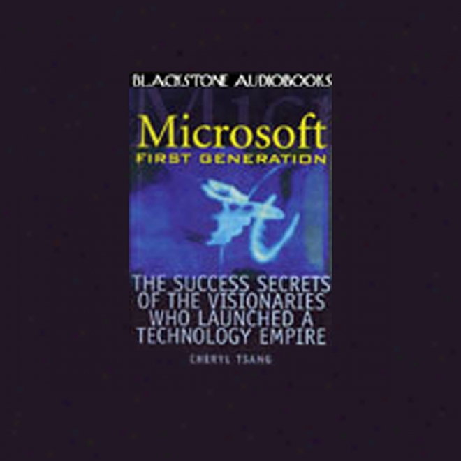 Microsoft: First Generation (unabridged)