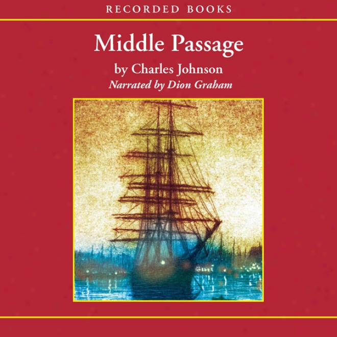 the middle passage by charles johnson essay
