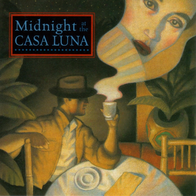 Midnight At The Casa Luna: A Jack Flanders Adventure
