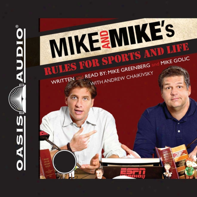 Mike And Mike's Rules For Sports And Life (unabridved)