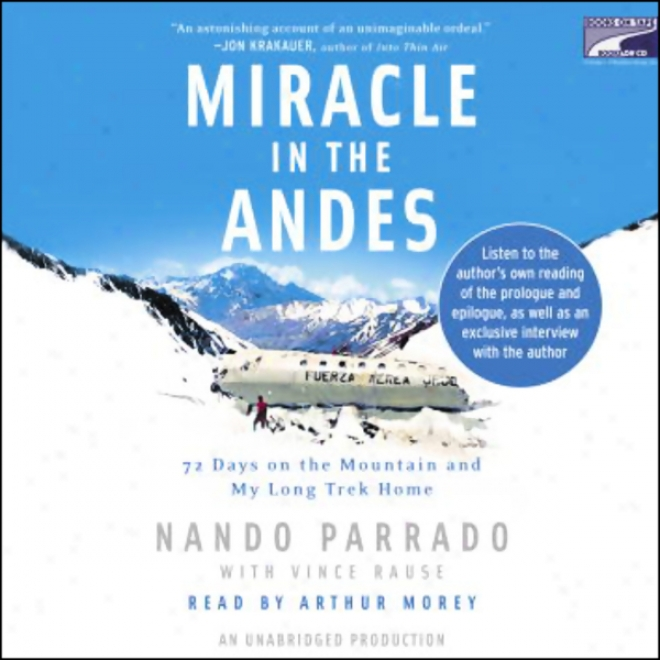 Mifale In The Andes: 72 Days On The Mountain And My Long Trek Home (unabridged)