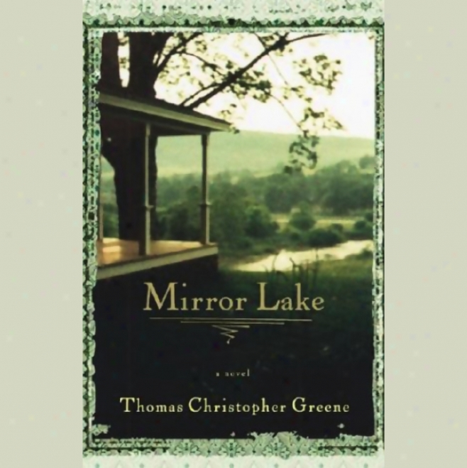 Mirror Lake (unabridged)