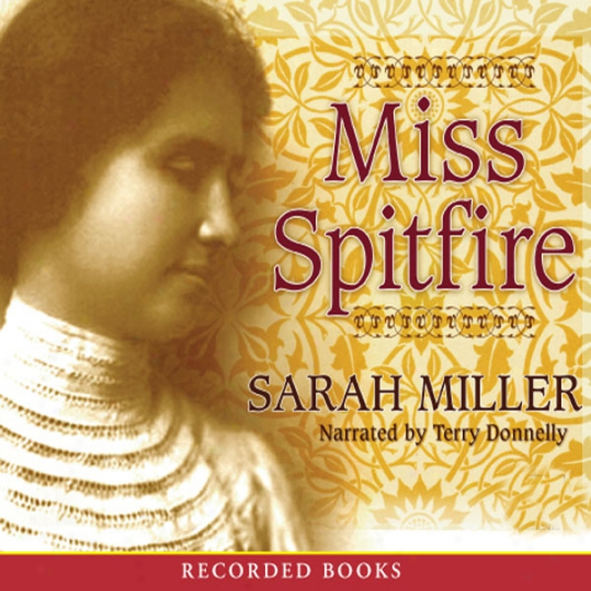 Miss Spitfire: Reaching Helen Keller (unabridged)